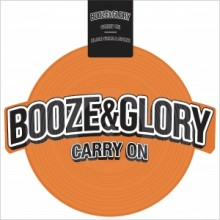 BOOZE & GLORY -Carry On-Shaped Vinyl-LP-orange (excl. Contra Edt