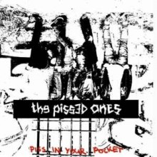 """the Pissed Ones - Piss in your Pocket 12""""LP"""
