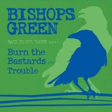 "Bishops Green ""Back to our roots part 1"" EP 7""Green Cover"