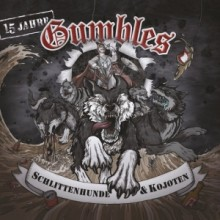 "GUMBLES-Schlittenhunde & Kojoten 12""LP (lim. Green Contra Excl.)"
