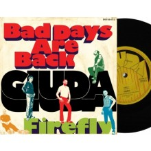 "GIUDA - Bad Days Are Back/Firefly 7""EP"