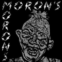 """Moron's Morons - s/t 7"""" EP lim.240 cover (different versions!)"""