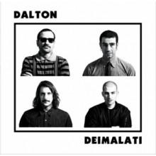 """Dalton - Deimalati - 12""""LP+CD lim.300 2nd press"""
