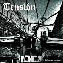 """TENSIÓN - La Locura Acecha..  7""""EP"""