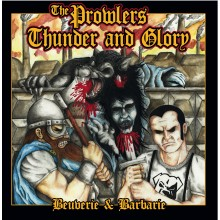 "V/A Prowlers / Thunder & Glory - ""Beuverie & Barbarie"" Split 7""EP lim.300 black"