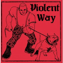 "Violent Way - s/t 7""EP lim.200 marbled white 2nd press"