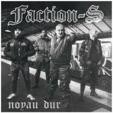 "Faction-S - ""Noyau Dur"""