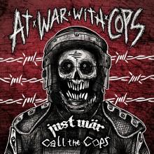 """V/A - Just War / Call The Cops - At War With Cops Split 12""""LP"""