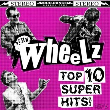 "Wheelz, The - Top 10 Super Hits 12""LP lim.150 black"