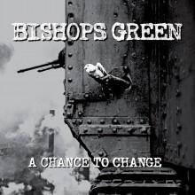 "Bishops Green - ""A Chance To Change"" 12""LP grey"