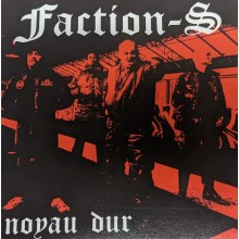 "Faction-S ‎- ""Noyau Dur"" 7""EP 2nd press"
