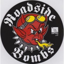 """Roadside Bombs - Best Of The Best 7""""Picture Disc"""