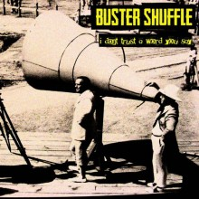 """Buster Shuffle - I Don't Trust A Word You Say 7""""EP"""