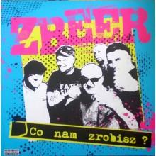 """Zbeer - Co Nam Zrobisz? 12""""GF-LP lim.100 handnumbered"""