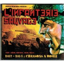 "L'INFANTERIE SAUVAGE ""1982-1984: Chansons à boire""CD 28 Tracks with booklet"