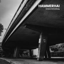 """HAMMERHAI - """"unterm schnellweg"""" - 12""""LP+CD"""