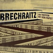 Brechraitz - Ein Treffen Mit Dem Papst - Digipack-CD