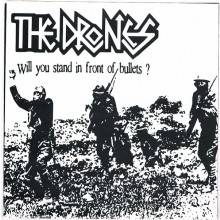 """The Drones - Will you stand on front the bullets? 7""""EP"""