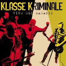 "Klasse Kriminale - ""Vico Dei Ragazzi"" 12""LP lim.400 yellow splatter"