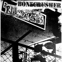"Bonecrusher - Blvd. Of Broken Bones 12""Gatefold-LP lim.500 black"