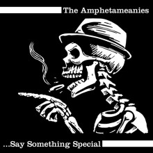 "Amphetameanies,The ‎- Say Something Special 7""EP"