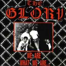 Glory,The ‎- We Are What We Are... CD