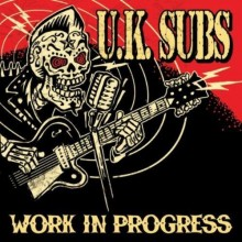 UK Subs ‎- Work In Progress CD