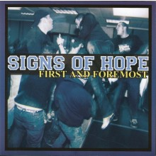 "Signs Of Hope ‎- First And Foremost 7""EP lim. 200 white"