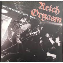 """Reich Orgasm - Sex And Destroy - 1978-1985 - 12""""LP"""