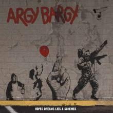Argy Bargy - Hopes Dreams Lies & Schemes CD-Mediabook