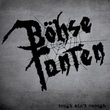 """Böhse Tanten - Tough Ain't Enough 7""""EP"""
