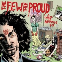 """V/A - The Few The Proud - A Tribute To Negative FX - 12""""LP"""