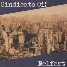"V/A Sindicato Oi! / Belfast -split 7""EP lim. 300 black handnumbered"