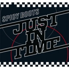 """Spicy Roots - Just In Time 12""""LP"""
