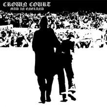 "Crown Court - Mad In England 7""EP lim. 550 white"