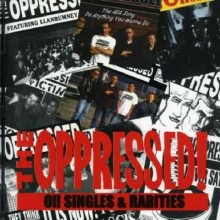 Oppressed ‎- Oi! Singles & Rarities CD