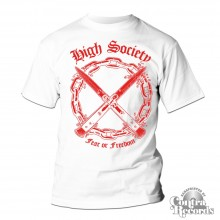 High Society - Fear or Freedom T-Shirt white