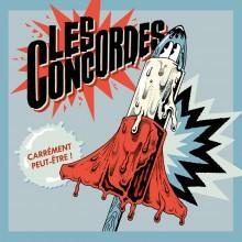 """LES CONCORDES - CARRÉMENT PEUT-ETRE! 12""""LP"""